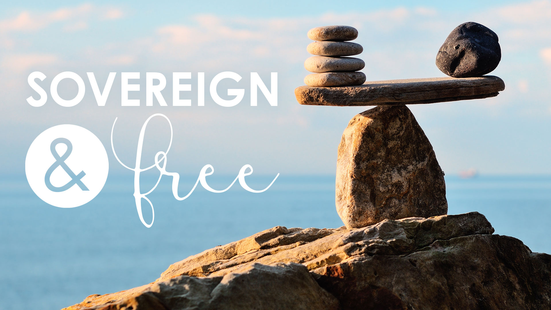 Sovereign and Free Series